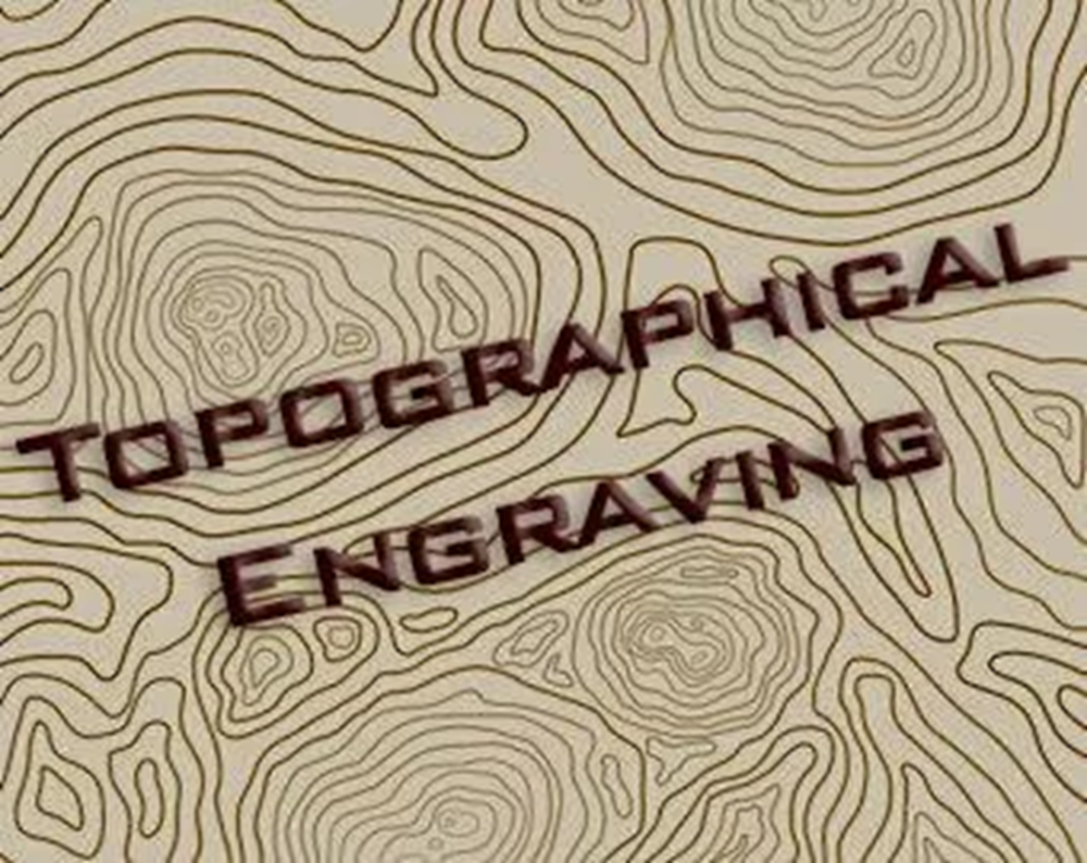 Topographical Engraving